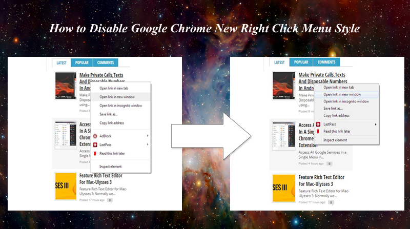 How to Disable Google Chrome New Right Click Menu Style
