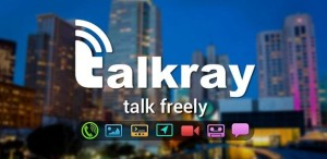 Make Free Calls and Text in Android Using Talkray