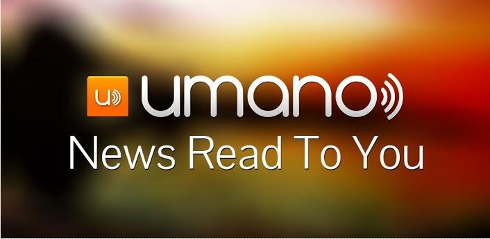 Listen Latest News Updates On The Go With Umano For Android thetechhacker