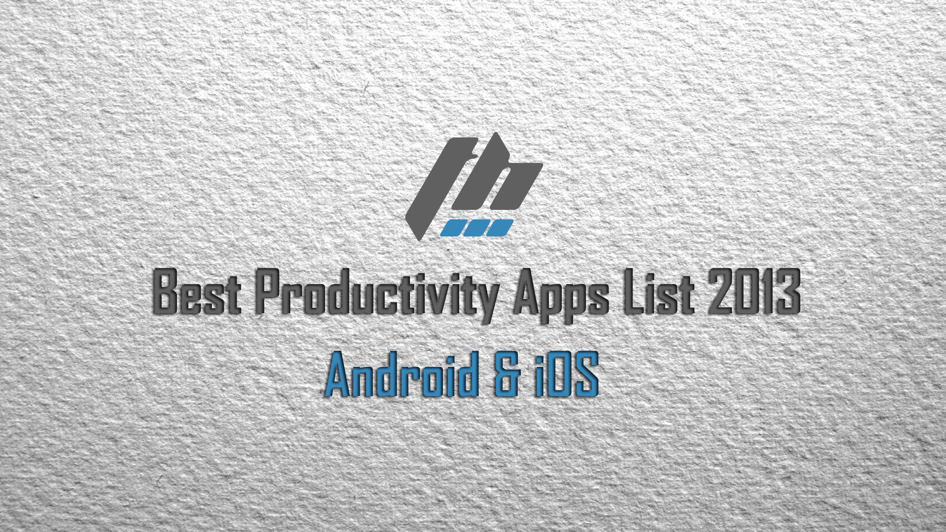 Best Productivity Apps List 2013