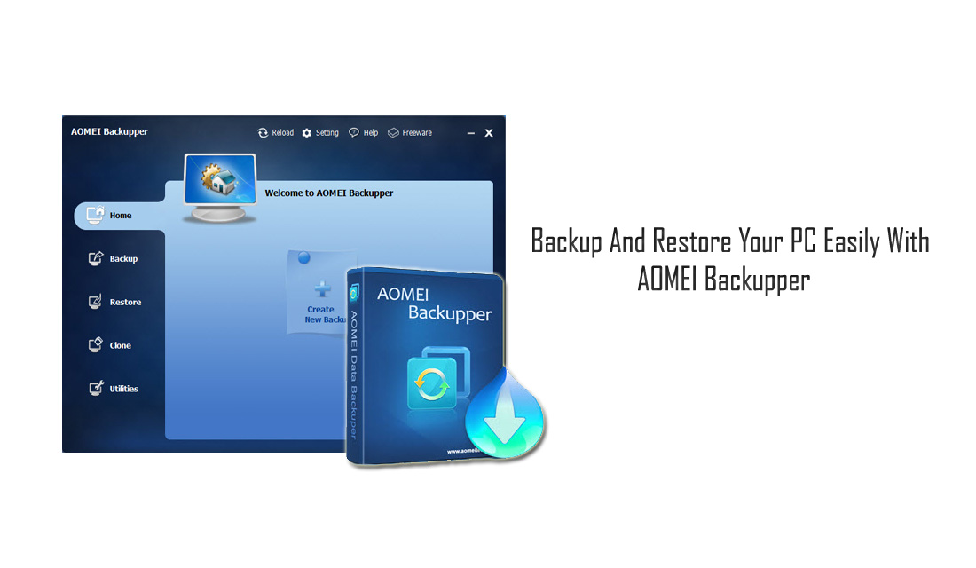 Backup And Restore Your PC Easily With AOMEI Backupper
