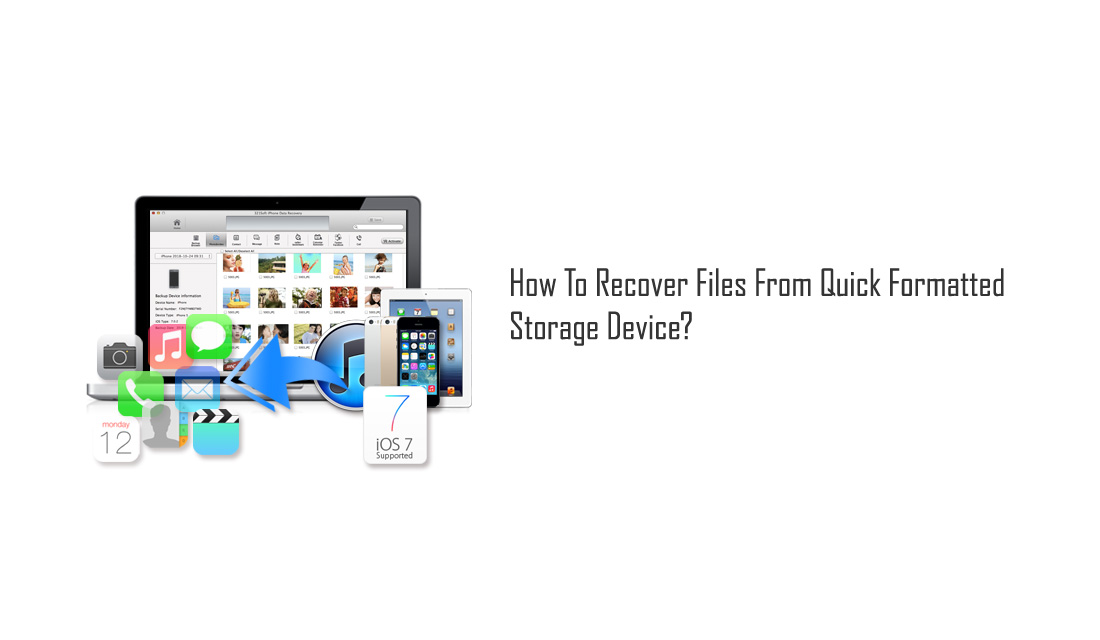 How To Recover Files From Quick Formatted Storage Device?