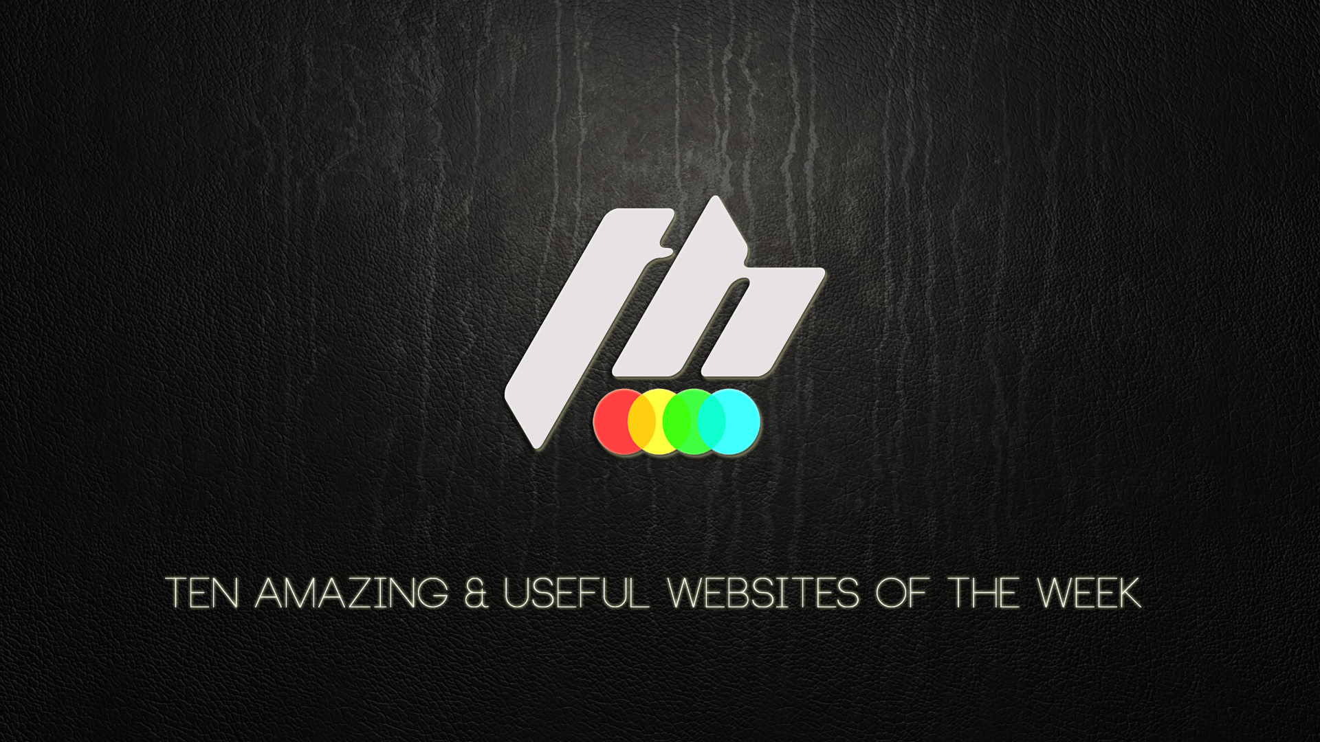 Ten Amazing & Useful Websites Of The Week
