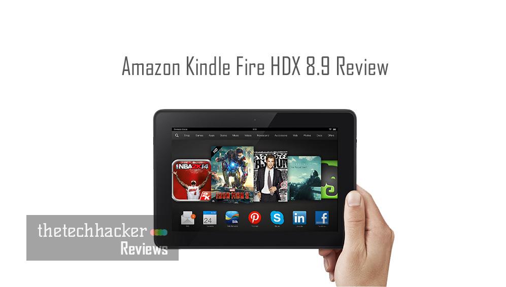Amazon Kindle Fire HDX 89 Review