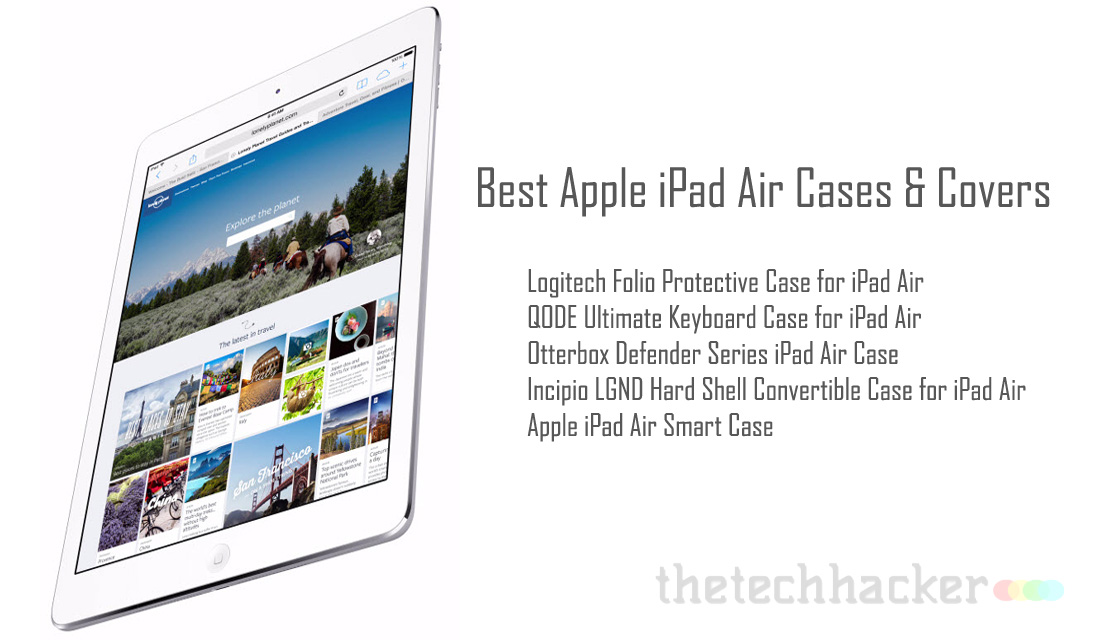 Best Apple iPad Air Cases & Covers