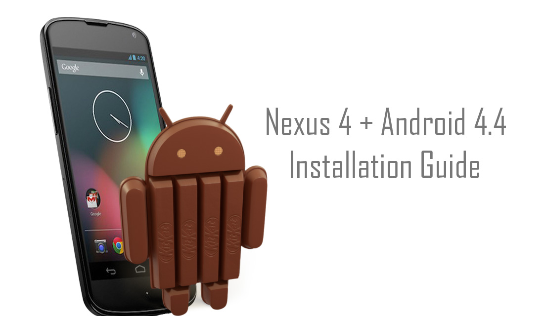 Install Android KitKat 4.4 Custom ROM On Your Nexus