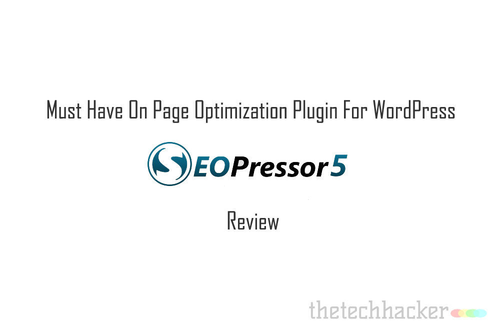 Must Have On Page Optimization Plugin For WordPress-SEOPressor Review
