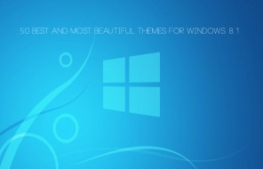 50 Best And Most Beautiful Windows 8 Themes