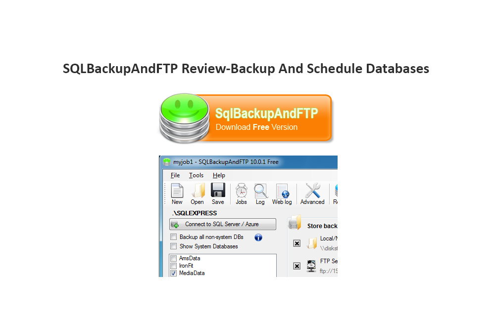 SQLBackupAndFTP Review-Backup And Schedule Databases