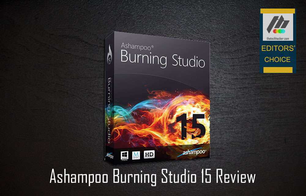 Ashampoo Burning Studio 15 Review: The Most Powerful Burning Software