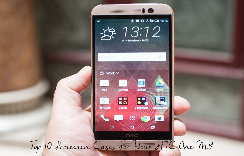 Top 10 Protective Cases For Your HTC One M9