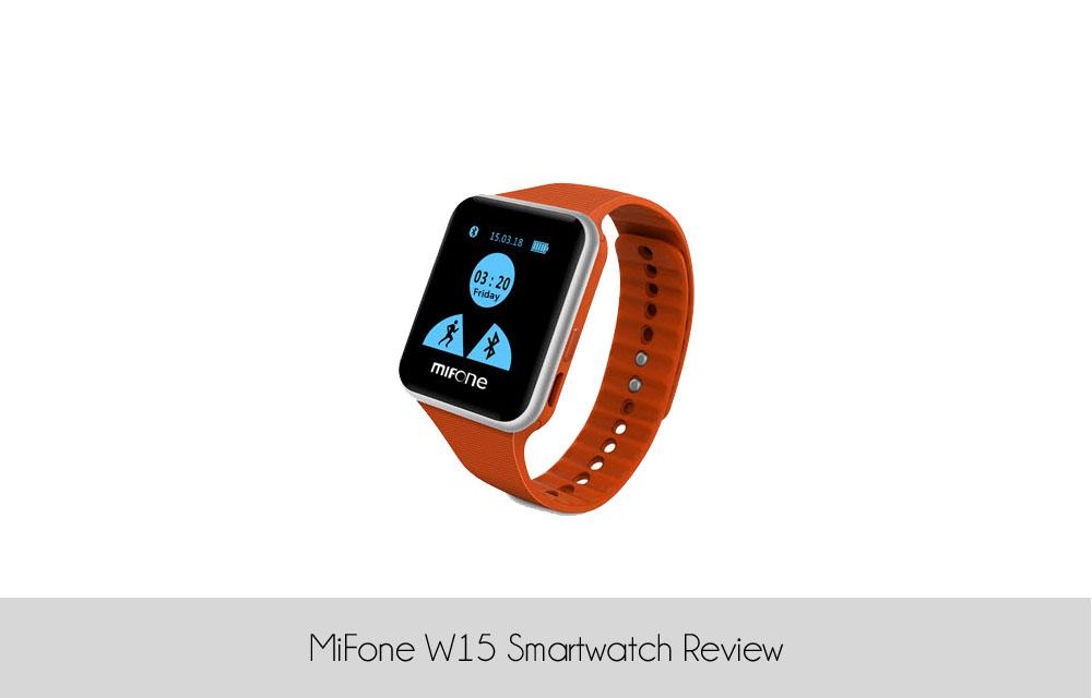 MiFone W15 Smartwatch Review