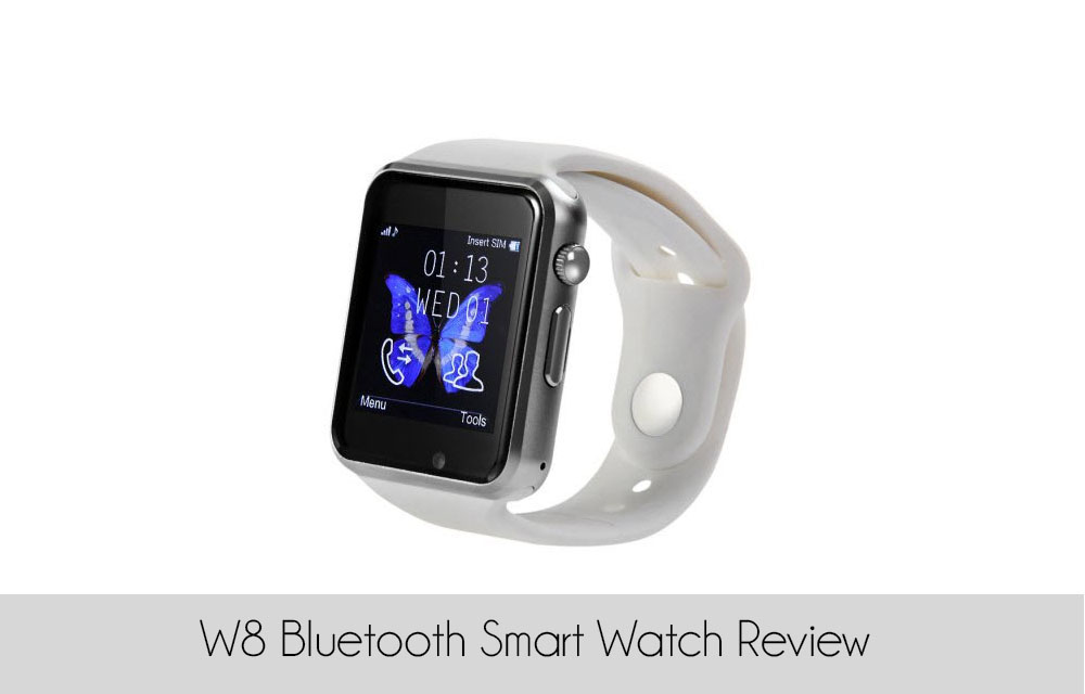 W8 Bluetooth Smart Watch Review