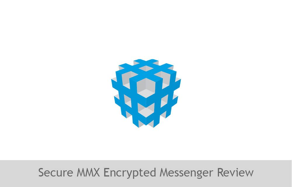 Secure MMX Encrypted Messenger Review by thetechhacker