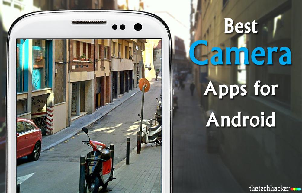 best-camera-apps-android-smartphone