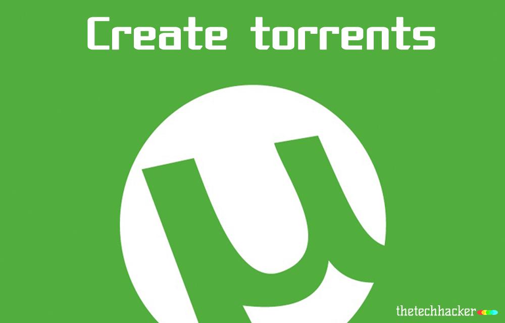 create-torrents-using-utorrent