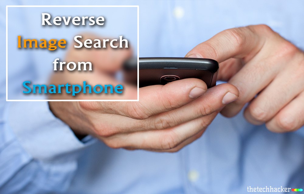 do-reverse-image-search-on-smartphone