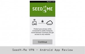 Seed4.Me VPN – Android App Review