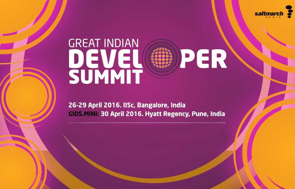GIDS - Great Indian Developer Summit 2016, Bangalore