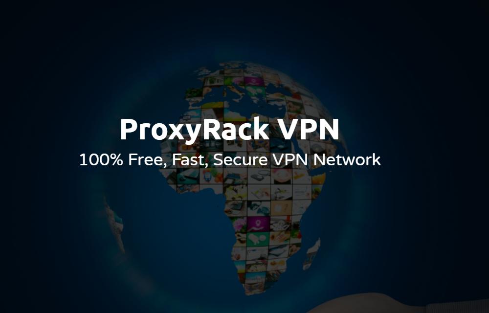 Free VPN ProxyRack
