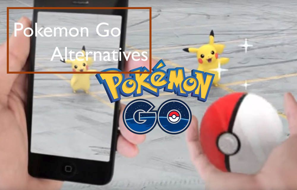 Pokemon Go Alternatives