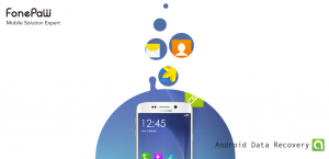 Recover Android Files With FonePaw Android Data Recovery