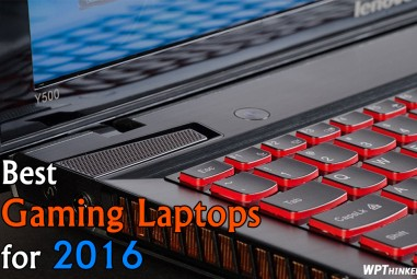 5 Best Gaming Laptops for 2016