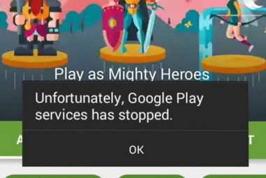 "How to Fix ""Google Play Services has stopped"" Error"