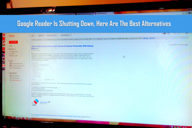 Google Reader Is Shutting Down, Here Are The Best Alternatives