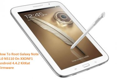 How To Root Galaxy Note 8.0 N5110 On XXDNF1 Android 4.4.2 KitKat Firmware
