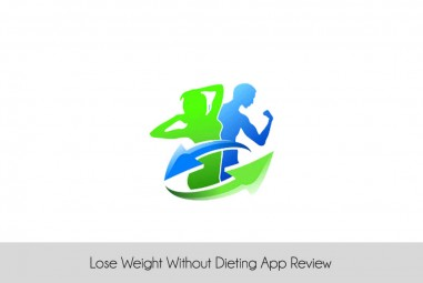 Lose Weight Without Dieting App Review
