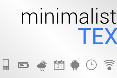 Make your Android look Stylish and Customized using Minimalistic Text