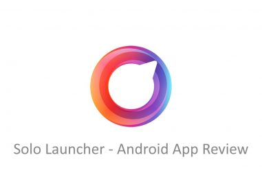 Solo Launcher – Android App Review