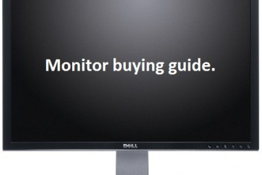 How To Pick A Good Monitor – Monitor Buying Guide